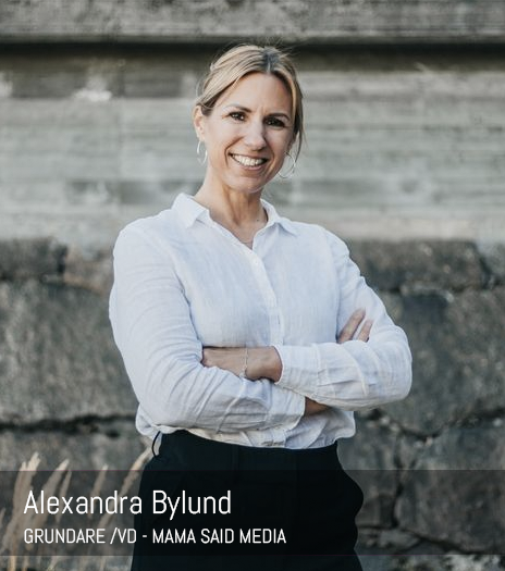 Alexandra Bylund – Mama Said Media