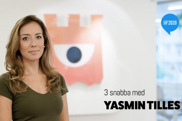 3 snabba med Yasmin Tilles